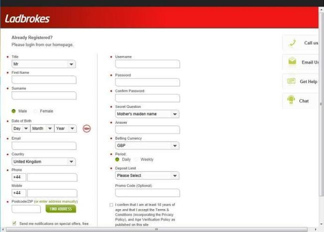 Fill out the Ladbrokes Signup Form with your true personal details