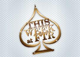 This Week at FTR